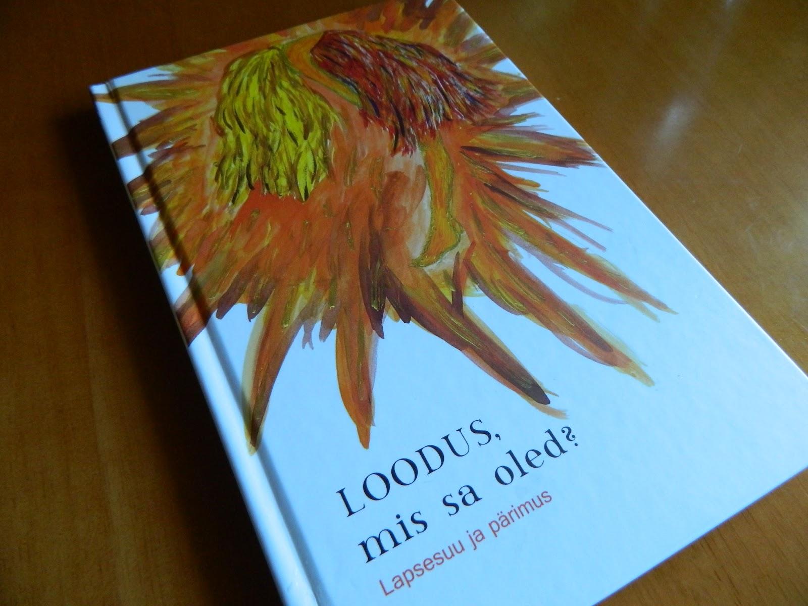 Raamatu, Loodus, mis sa oled? esikaas